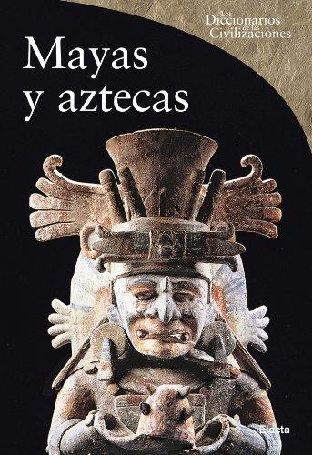 Mayas y Aztecas / Mayas And Aztecs: Aimi, Antonio