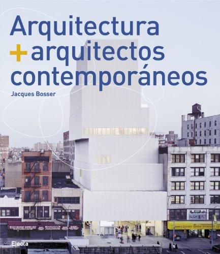 9788481564648: Arquitectura + arquitectos contemporaneos / Architecture + Contemporary Architects (Spanish Edition)