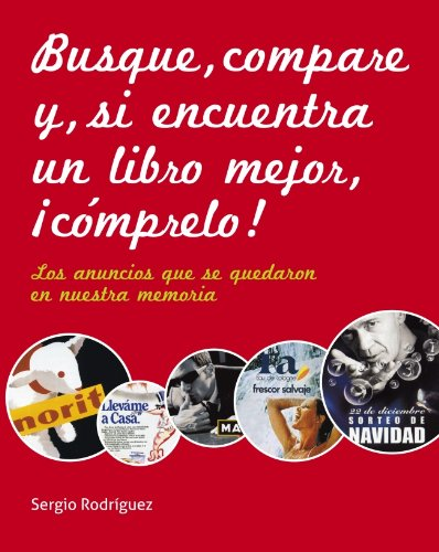 9788481564686: Busque, compare y si encuentra un libro mejor, comprelo! / Look, Compare And If You Find A Better Book... (Spanish Edition)