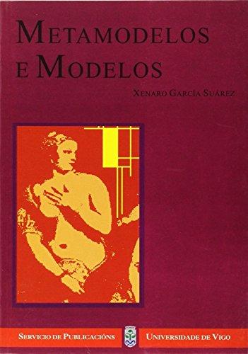 9788481581447: Metamodelos e modelos