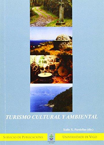 9788481582383: Turismo cultural y ambiental (Congresos)
