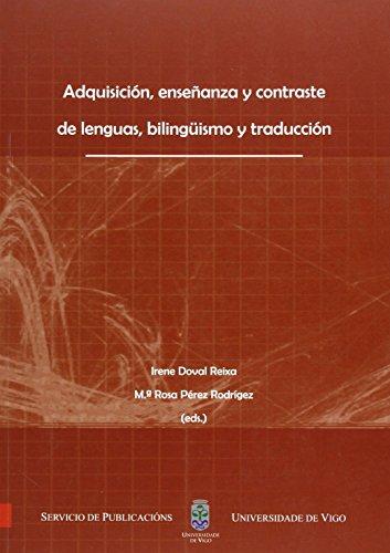 ADQUISICION, ENSEÑANZA Y CONTRASTE DE LENGUAS, BILINGUISMO: DOVAL REIXA, I.