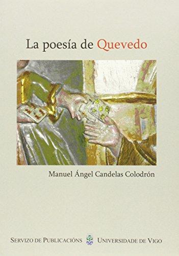 La Poesia de Quevedo: Manuel Angel Candelas Colodron