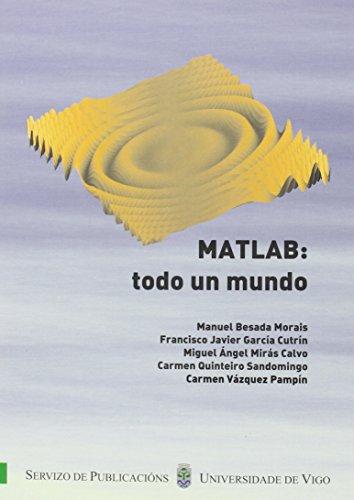 9788481583694: MATLAB: todo un mundo (Manuais da Universidade de Vigo)