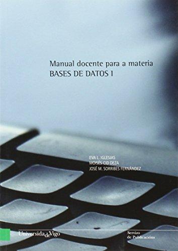 9788481585605: Manual docente para a materia BASES DE DATOS I (Banda verde - Manuais)