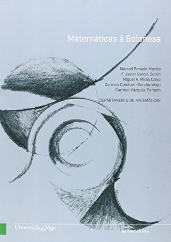 9788481586619: Matemáticas á Boloñesa (Manuais da Universidade de Vigo)