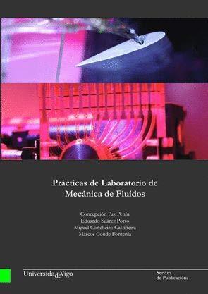 Prácticas de laboratorio de mecánica de fluídos: Conde Fontenla, Marcos;
