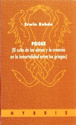 9788481600377: Psique : (el culto de las almas y la creencia en la inmortalidad entre los griegos)