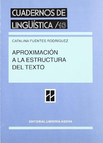9788481600407: Aproximación a la estructura del texto (Cuadernos de lingüística) (Spanish Edition)