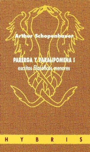 9788481600667: Parerga Y Paralipomena I Escritos Filosoficos Menores