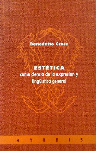 9788481600681: Estetica : como ciencia de la expresion y lingüistica general