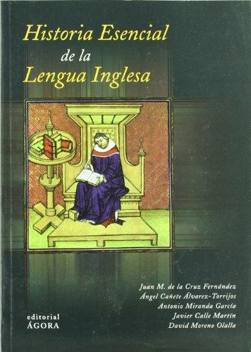 HISTORIA ESENCIAL DE LA LENGUA INGLESA: CRUZ FERNÁNDEZ, JUAN MANUEL DE