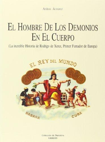 9788481630367: HOMBRE DE LOS DEMONIOS EN EL CUERPO,EL (Colección Gerión)