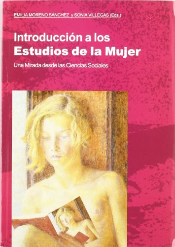 INTRODUCCION A LOS ESTUDIOS DE LA MUJER. UNA - MORENO SANCHEZ, EMILIA