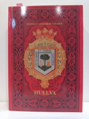 9788481633252: Huelva