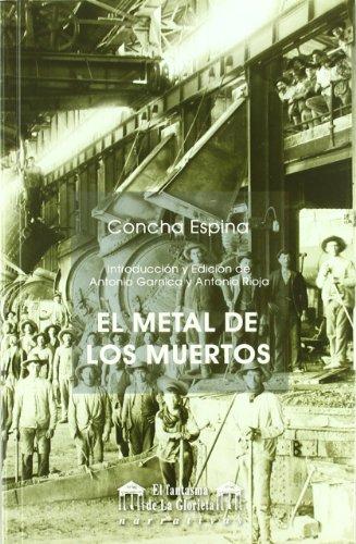 9788481634549: El metal de los muertos
