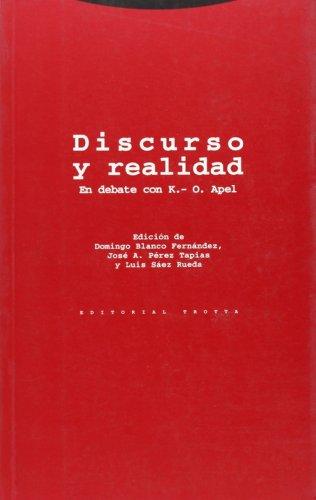 9788481640069: Discurso y Realidad: En Debate Con K.-O. Apel (Comares Monografias) (Spanish Edition)