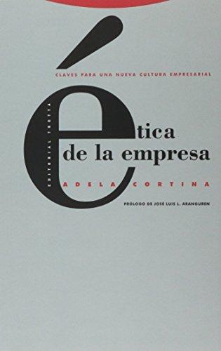 9788481640137: Ética de la empresa: Claves para una nueva cultura empresarial (Estructuras y Procesos. Filosofía)