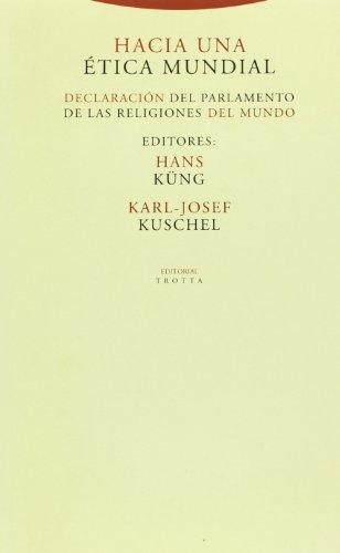 9788481640205: Hacia una ética mundial (Estructuras y Procesos. Religión)