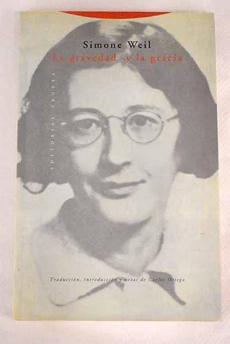9788481640274: La Gravedad y La Gracia (Spanish Edition)