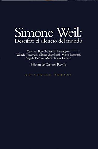 9788481640663: Simone Weil: Descifrar El Silencio del Mundo (Coleccion Estructuras y procesos) (Spanish Edition)
