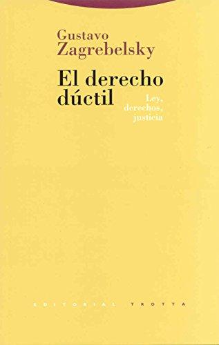9788481640717: Derecho Ductil, El - Ley, Derechos, Justicia (Clasicos de La Cultura) (Spanish Edition)