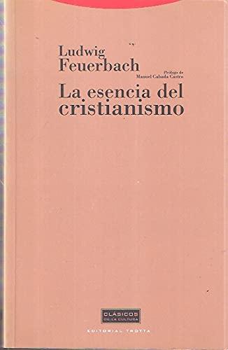 9788481640724: Esencia del Cristianismo, La (Spanish Edition)