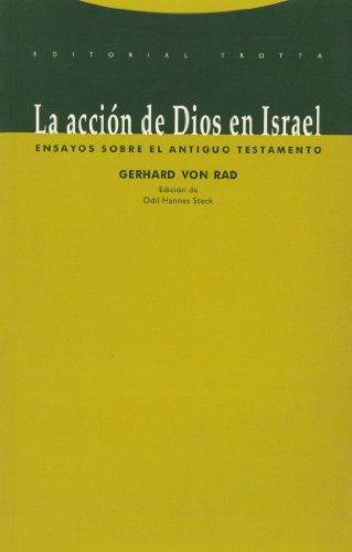 La Acción De Dios En Israel: Von Rad, Gerhard