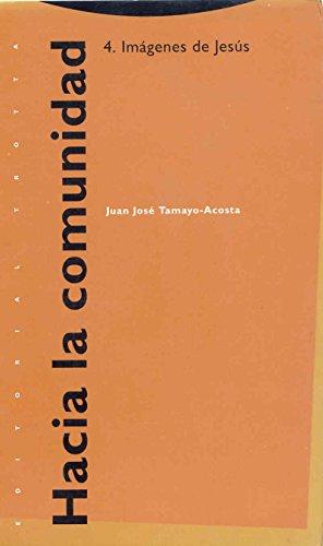 9788481641004: Hacia La Comunidad 4 - Imagenes de Jesus (Spanish Edition)