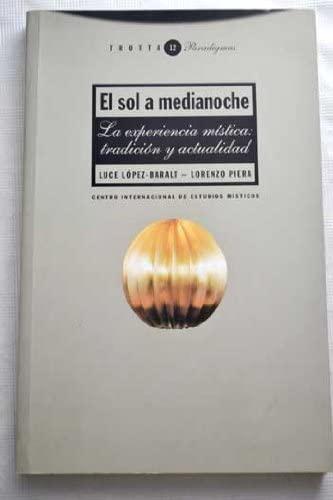 Sol a Medianoche, El (Spanish Edition): Lopez-Baralt, Luce, Piera, Lorenzo