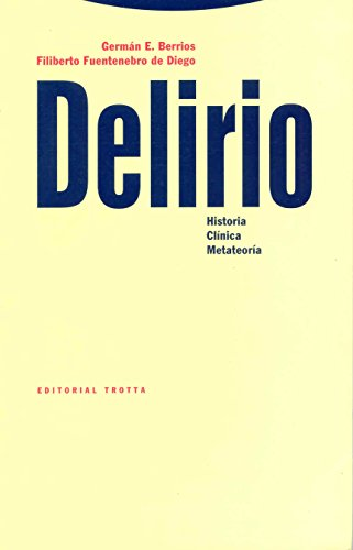 9788481641165: Delirio - Historia Clinica Metateoria (Spanish Edition)