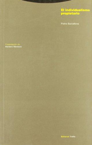 9788481641189: El individualismo propietario (Estructuras y Procesos. Derecho)