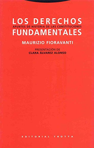 9788481641196: Los derechos fundamentales: Apuntes de historia de las constituciones (Estructuras y Procesos. Derecho)