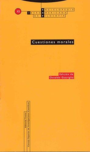9788481641295: Cuestiones morales: Vol. 12 (Enciclopedia Iberoamericana de Filosofía)