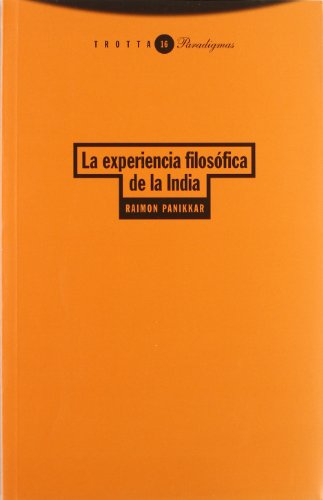 9788481641431: La Experiencia Filosofica de La India (Spanish Edition)