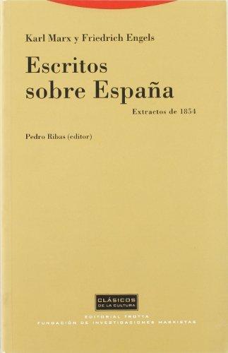 ESCRITOS SOBRE ESPAÑA. EXTRACTOS DE 1854. EDICION DEP. RIBAS: MARX, K. / F. ENGELS