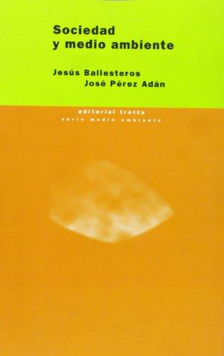 Sociedad y medio ambiente.: Jesús Ballesteros Y