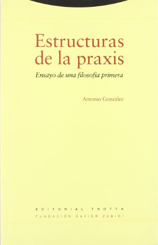 9788481641769: Estructuras de La Praxis (Spanish Edition)