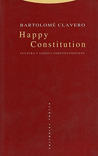 9788481641813: Happy Constitution: Cultura y Lengua Constitucionales (Coleccion Estructuras y Procesos) (Spanish Edition)