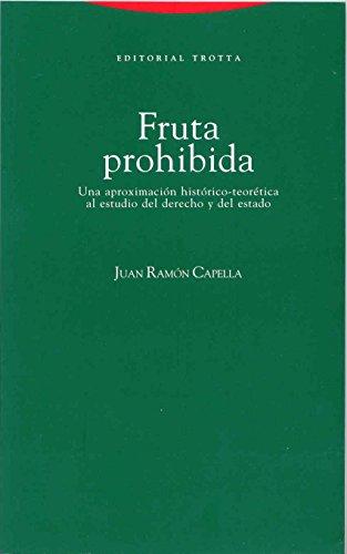 9788481641882: Fruta prohibida: Una aproximación al estudio del derecho (Estructuras y Procesos. Derecho)