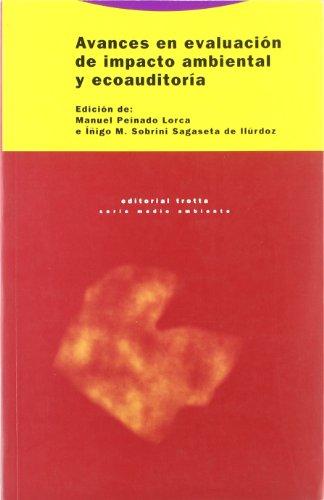 Avances en evaluación de impacto ambiental y: Manuel Peinado Lorca;