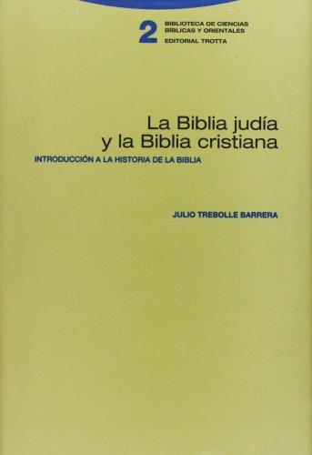 9788481642001: La Biblia judia y la Biblia cristiana. Introduccion a la historia de la Biblia (Spanish Edition)