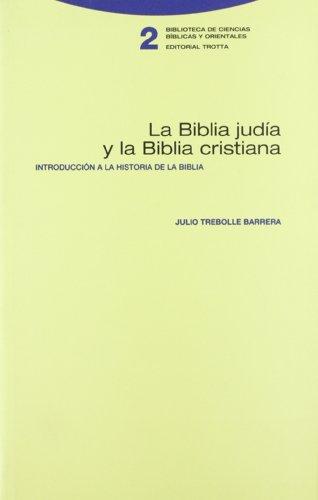 9788481642049: La Biblia judía y la Biblia cristiana : introducción a la historia de la Biblia