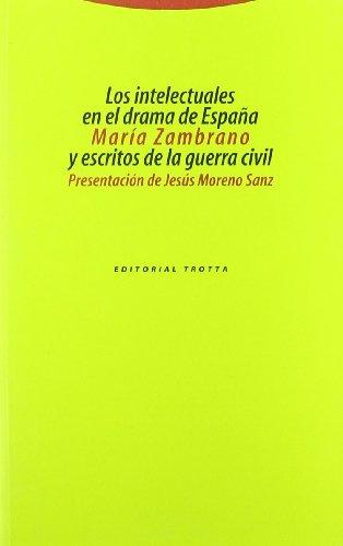 9788481642124: Los intelectuales en el drama de España y escritos de la guerra civil (Estructuras y Procesos. Filosofía)