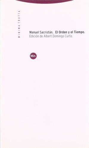 EL ORDEN Y EL TIEMPO. INTRODUCCIÓN A: MANUEL SACRISTÁN