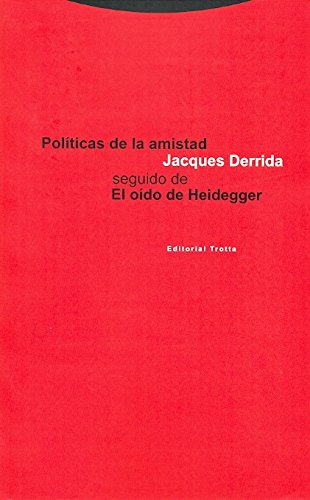 Politicas de La Amistad (Spanish Edition) (8481642347) by Derrida, Jacques