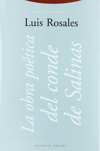 9788481642360: La Obra Poetica del Conde de Salinas (Obras completas) (Spanish Edition)