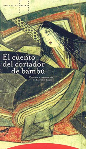 9788481642384: El cuento del cortador de bambú (Pliegos de Oriente)