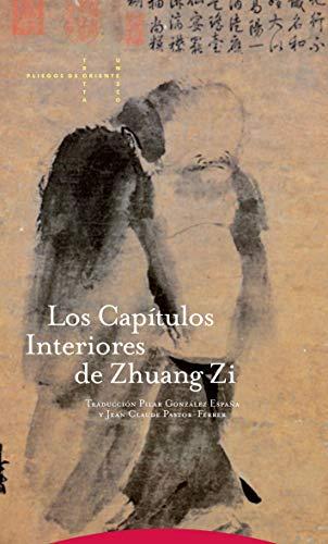 9788481642391: Los Capítulos interiores de Zhuang Zi (Pliegos de Oriente)