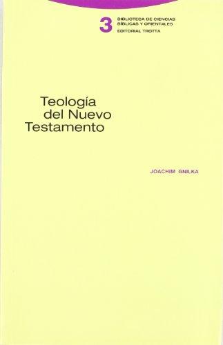 9788481642407: Teología del Nuevo Testamento (Biblioteca de Ciencias Bíblicas y Orientales)